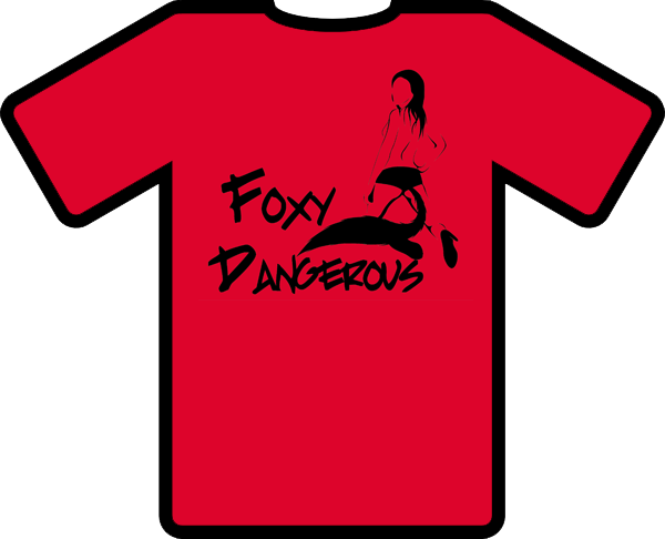 Foxy Dangerous T-Shirt